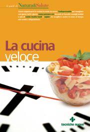 Tecniche Nuove - La cucina veloce