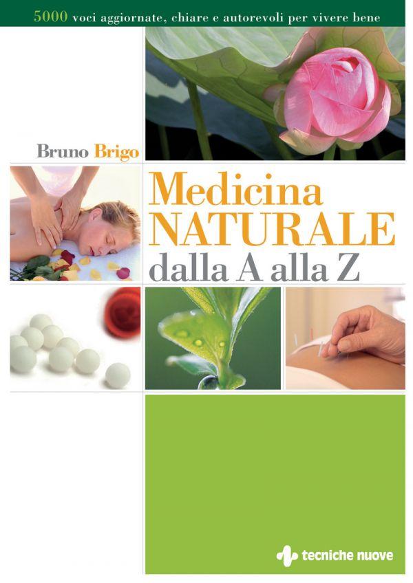 Tecniche Nuove - Medicina Naturale dalla A alla Z