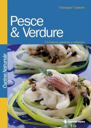 Tecniche Nuove - Pesce & Verdure