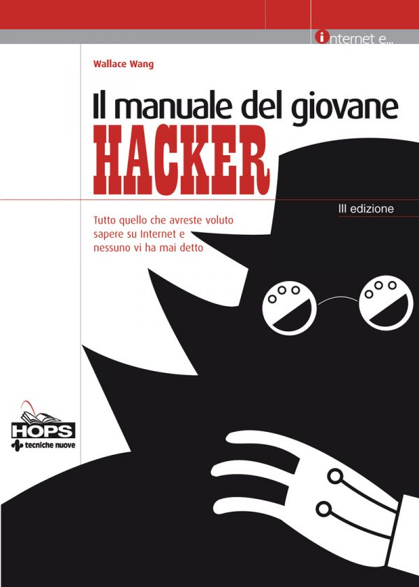 Tecniche Nuove - Il manuale del giovane hacker