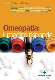 Tecniche Nuove - Omeopatia: il medico risponde