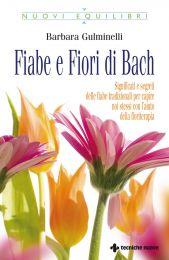 Tecniche Nuove - Fiabe e Fiori di Bach