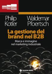 Tecniche Nuove - La gestione del brand nel B2B