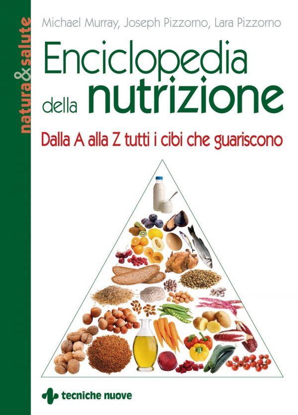 Tecniche Nuove - Enciclopedia della nutrizione