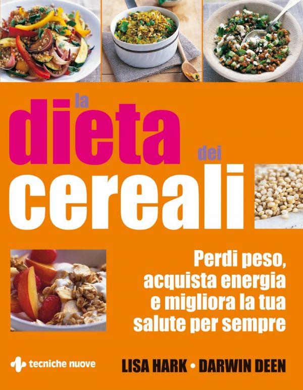 Tecniche Nuove - La dieta dei cereali