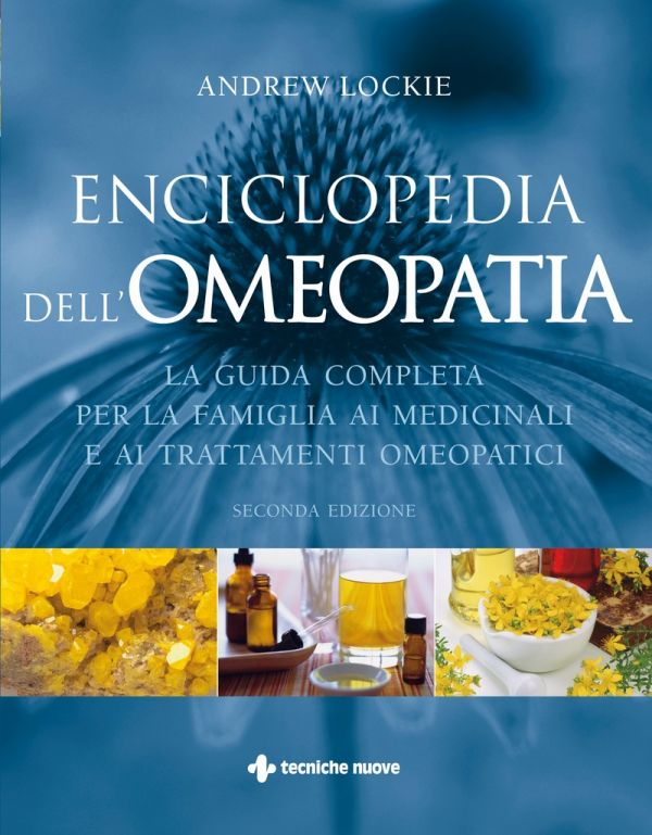 Tecniche Nuove - Enciclopedia dell'Omeopatia