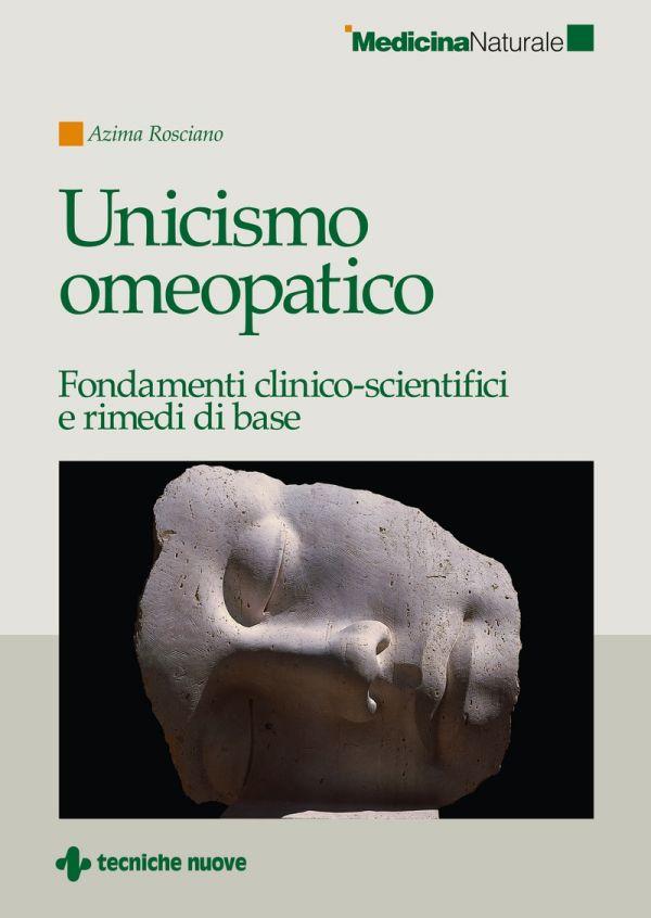 Tecniche Nuove - Unicismo omeopatico