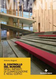 Tecniche Nuove - Il controllo del rumore negli impianti di climatizzazione e negli edifici