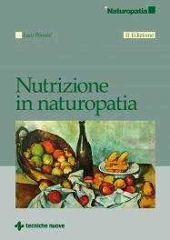 Tecniche Nuove - Nutrizione in naturopatia