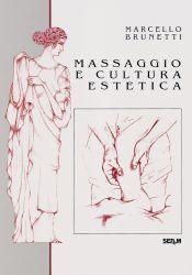 Tecniche Nuove - Massaggio e cultura estetica