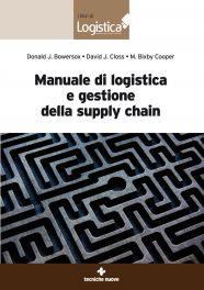 Tecniche Nuove - Manuale di logistica e gestione della supply chain