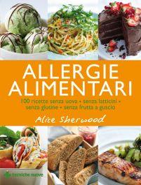 Tecniche Nuove - Allergie Alimentari