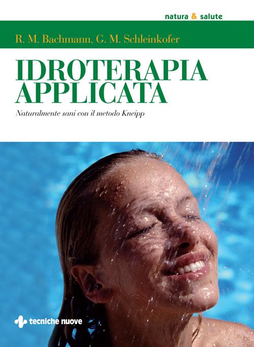 Tecniche Nuove - Idroterapia applicata