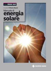 Tecniche Nuove - Manuale di energia solare