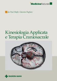 Tecniche Nuove - Kinesiologia Applicata e Terapia Craniosacrale