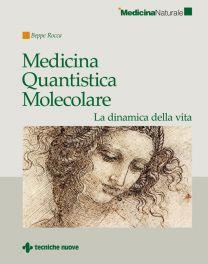 Tecniche Nuove - Medicina Quantistica Molecolare