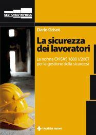 Tecniche Nuove - La sicurezza dei lavoratori