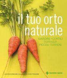Tecniche Nuove - Il tuo orto naturale