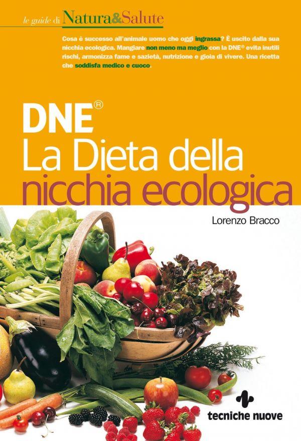 Tecniche Nuove - DNE® -  La Dieta della nicchia ecologica