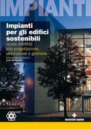 Tecniche Nuove - Impianti per gli edifici sostenibili