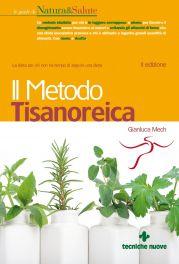 Tecniche Nuove - Il Metodo Tisanoreica