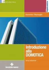 Tecniche Nuove - Introduzione alla domotica