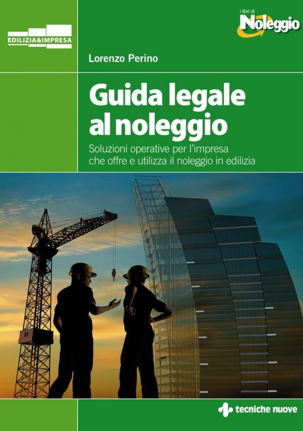 Tecniche Nuove - Guida legale al noleggio