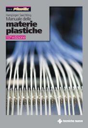 Tecniche Nuove - Manuale delle materie plastiche
