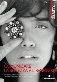 Tecniche Nuove - Comunicare la bellezza e il benessere