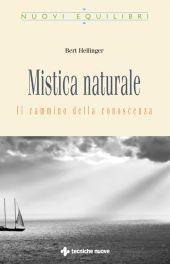 Tecniche Nuove - Mistica naturale