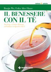 Tecniche Nuove - Il benessere con il tè