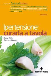 Tecniche Nuove - Ipertensione: curarla a tavola