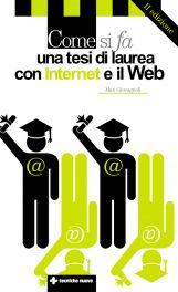 Tecniche Nuove - Come si fa una tesi di laurea con internet e il web