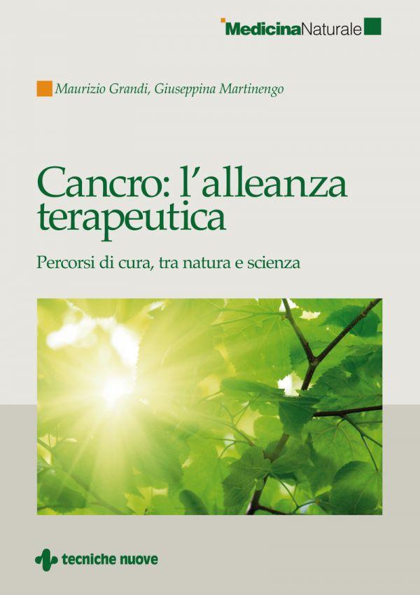 Tecniche Nuove - Cancro: l'alleanza terapeutica