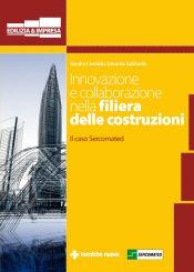 Tecniche Nuove - Innovazione e collaborazione nella filiera delle costruzioni