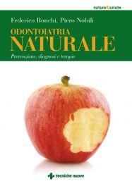 Tecniche Nuove - Odontoiatria Naturale