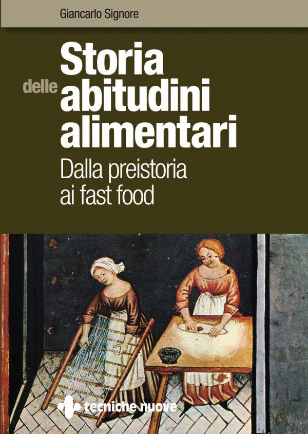 Tecniche Nuove - Storia delle abitudini alimentari