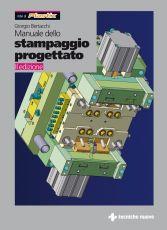 Tecniche Nuove - Manuale dello stampaggio progettato