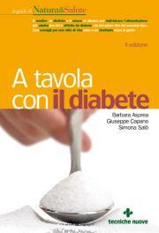 Tecniche Nuove - A tavola con il diabete