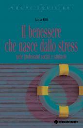 Tecniche Nuove - Il benessere che nasce dallo stress