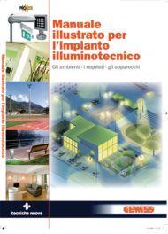 Tecniche Nuove - Manuale illustrato per l'impianto illuminotecnico