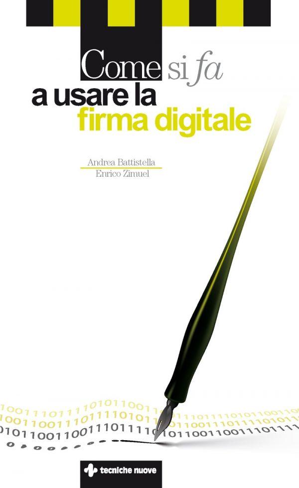 Tecniche Nuove - Come si fa a usare la firma digitale