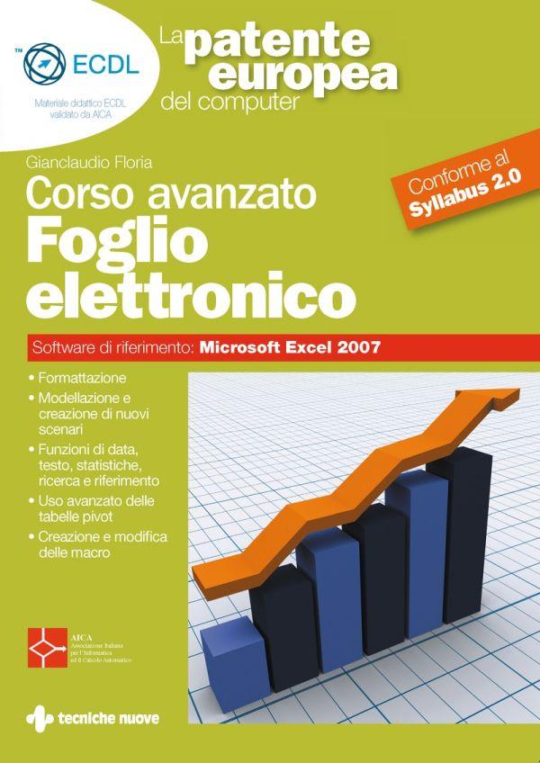 Tecniche Nuove - Foglio elettronico Corso avanzato
