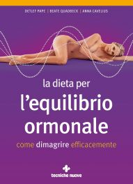 Tecniche Nuove - La dieta per l'equilibrio ormonale