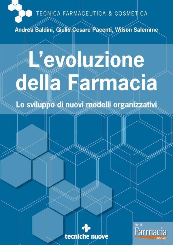 Tecniche Nuove - L'evoluzione della farmacia