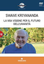 Tecniche Nuove - La mia visione per il futuro dell'umanità