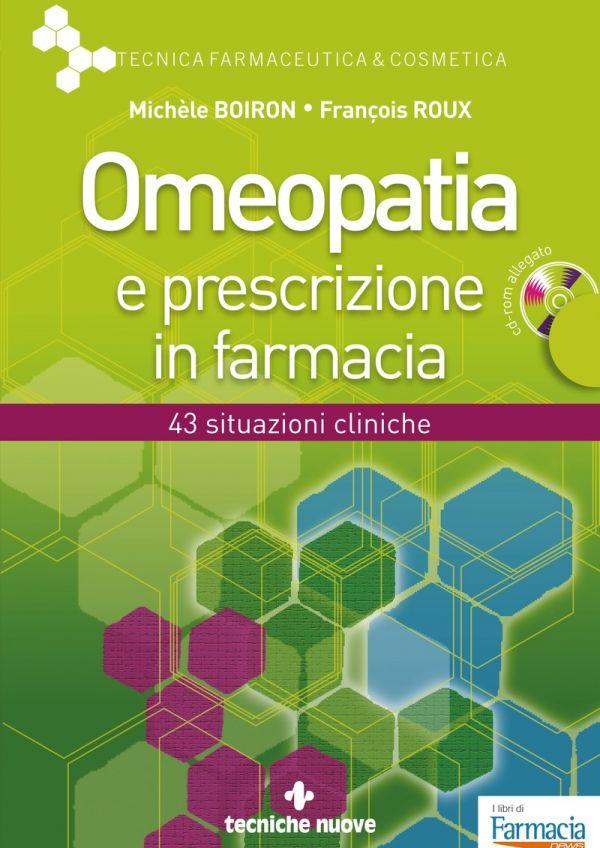 Tecniche Nuove - Omeopatia e prescrizione in farmacia