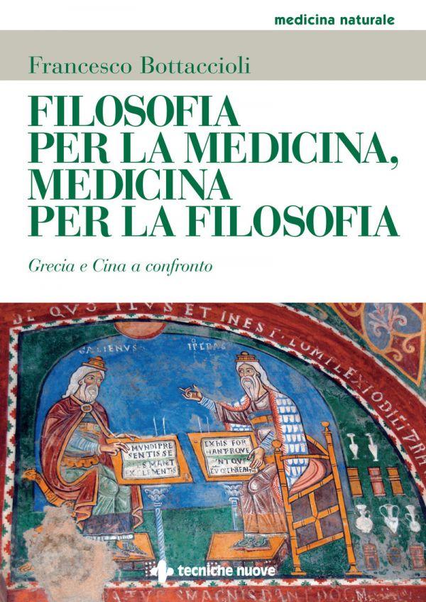 Tecniche Nuove - Filosofia per la medicina
