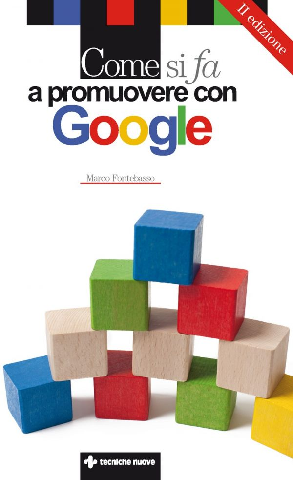 Tecniche Nuove - Come si fa a promuovere con Google
