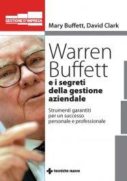 Tecniche Nuove - Warren Buffett e i segreti della gestione aziendale